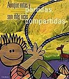 img - for Aunque Rotas y Partidas, Son Mas Ricas Compartidas (Spanish Edition) book / textbook / text book