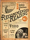 Todd (Electric Literature's Recommended Reading Book 12)