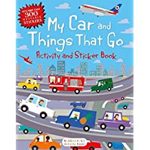My Car and Things That Go Activity and Sticker Book