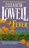 Fever, Elizabeth Lowell, 1551663147