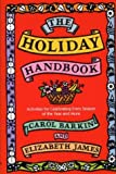 The Holiday Handbook, Carol Barkin and Elizabeth James, 0395650119