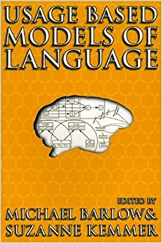 Usage-Based Models of Language
