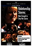 Relationship Storms: Man Enough to Stay the Course