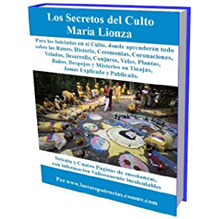 Los Secretos del Culto a María Lionza (Spanish Edition)