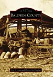 Baldwin County, John C. Lewis and Harriet Brill Outlaw, 0738568341