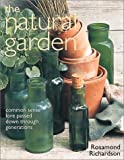 The Natural Garden, Rosamond Richardson, 1856264157
