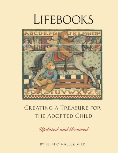 Lifebooks: Creating a Treasure for the Adopted Child