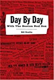 Day by Day with the Boston Red Sox, Bill Nowlin, 1579401260