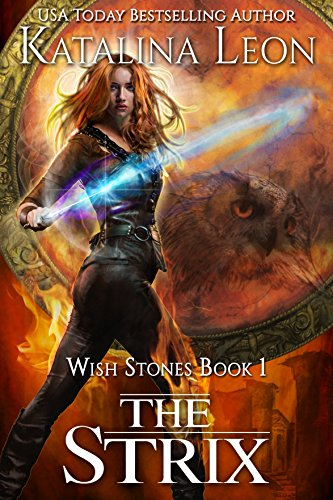 The Strix: Wish Stones book 1