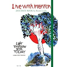 2016 Live with Intention Date Book by Brush Dance and Ren?e Locks (2015-06-15)