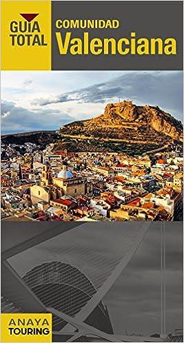 Comunidad Valenciana (Guía Total - España): Amazon.es: Calabuig, Juan Antonio: Libros