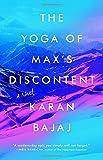 The Yoga of Maxs Discontent: A Novel
