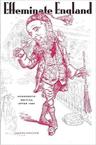 Book Effeminate England: Homoerotic Writing after 1885 (Between Men - Between Women: Lesbian & Gay Studies) by Joseph Bristow (1995-11-30)