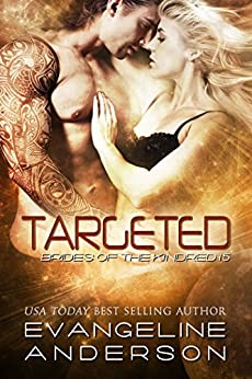 Targeted: (BBW Alien Scifi Romance) (Brides of the Kindred Book 15) by [Anderson, Evangeline]