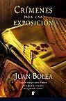 Crímenes para una exposición par Bolea Fernadez Pujol