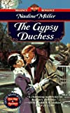 The Gypsy Duchess, Nadine Miller, 0451187288