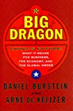 Big Dragon, Daniel Burstein and Arne De Keijzer, 068480316X