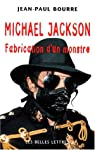 Michael jackson fabrication d'un monstre par Bourre