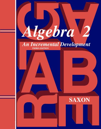 Saxon Algebra 2: Homeschool Kit w/Solutions Manual Third Edition