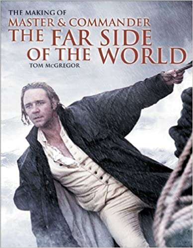 Book The Making of Master and Commander: The Far Side of the World by Tom McGregor (2003-10-17)