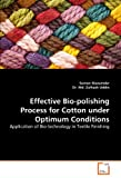 Effective Bio-Polishing Process for Cotton under Optimum Conditions, Sumon Mazumder and Zulhash Uddin, 3639349814