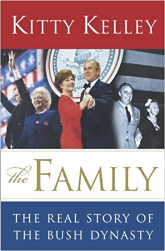 Téléchargement gratuit d'ebooks en pdf The Family: The Real Story of the Bush Dynasty by Kitty Kelley B000FC28TO MOBI