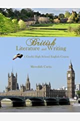 British Literature & Writing: One Credit High School English Course (Homeschooling High School to the Glory of God English)