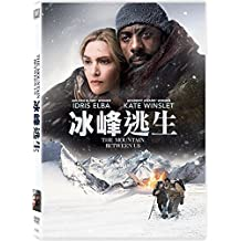 The Mountain Between Us (Region 3 DVD / Non USA Region) (Hong Kong Version / Chinese subtitled) 冰峰逃生