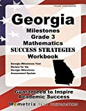 Georgia Milestones Grade 3 Mathematics Success Strategies Workbook: Comprehensive Skill Building Practice for the Georgia Milestones Assessment System