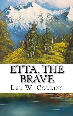 Etta, the Brave