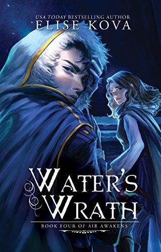 Water's Wrath (Air Awakens Series Book 4)
