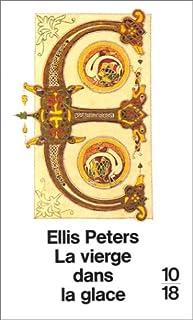 La vierge dans la glace, Peters, Ellis
