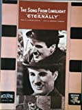 ETERNALLY (ORIGINAL SHEET MUSIC ) from the film LIMELIGHT with Charles Chaplin