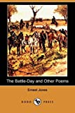 The Battle-Day and Other Poems, Ernest Jones, 1409966062