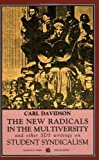 The New Radicals in the Multiversity, Carl Davidson, 0882861778