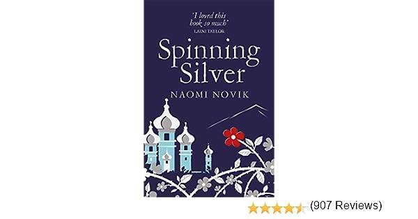 Spinning Silver: Amazon.es: Novik, Naomi, Novik, Naomi: Libros en ...