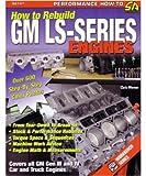 Rebuild Gm Ls Series Engines 1997 2006 2007 2008 2009 Shop Service Manual