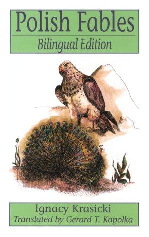 Polish Fables: Bilingual (English, Polish and Polish Edition)