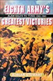 img - for Eighth Army's Greatest Victories: Alam Halfa to Tunis 1942-1943 book / textbook / text book