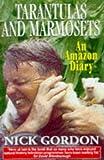 Tarantulas and Marmosets, Nick Gordon, 1900512378