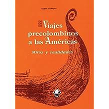 Viajes precolombinos a las Américas: Mitos y realidades (Tierra Incógnita) (Spanish Edition)