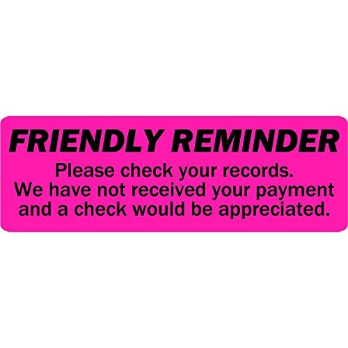 Friendly Reminder Payment Due Label Fluorescent Pink 2