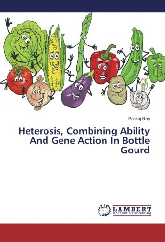 Download Heterosis, Combining Ability And Gene Action In Bottle Gourd pdf epub