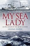 My Sea Lady, Graeme Ogden, 1909657174