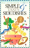 Simple and Tasty Side Dishes, Frank R. Blenn, 0945448457