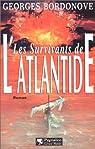 Les survivants de l'Atlantide par Bordonove