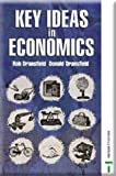 Key Ideas in Economics, Robert Dransfield and Don Dransfield, 074877081X