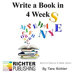 Write a Book in 4 Weeks, Volume 3