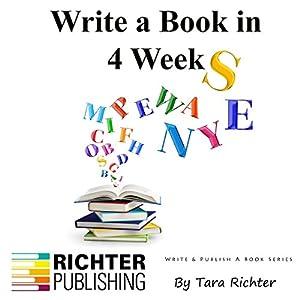 Write a Book in 4 Weeks, Volume 3 Audiobook
