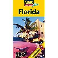 ADAC Reiseführer plus Florida: Mit extra Karte zum Herausnehmen